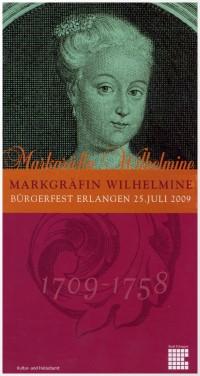 anlässlich des 300. Geburtstages von Markgräfin Wilhelmine in Erlangen